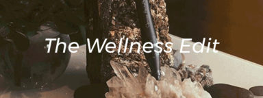 The Wellness Edit
